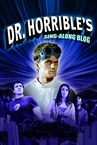 Dr. Horrible's Sing-Along Blog (2008–2008)