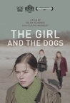 The Girl and the Dogs (2014)