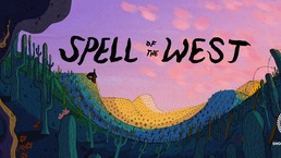 Spell of the West (2018)