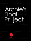 Archie's Final Project – My Suicide (2009)