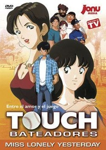 Touch: Miss Lonely Yesterday – Are kara, Kimi wa… (1998)