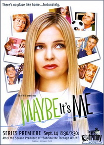 Maybe It's Me (2001–2002)