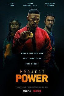 Project Power: A por ereje (2020)