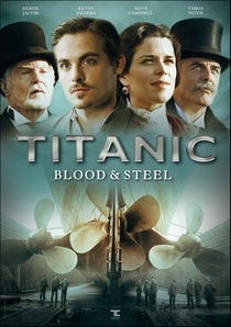 Titanic: Blood and Steel (2012–2012)