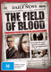 The Field of Blood (2011–2013)
