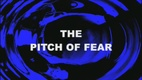 The Pitch of Fear (1999)